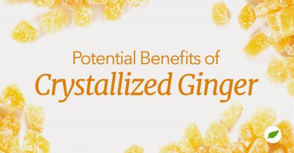 crystallized ginger benefits