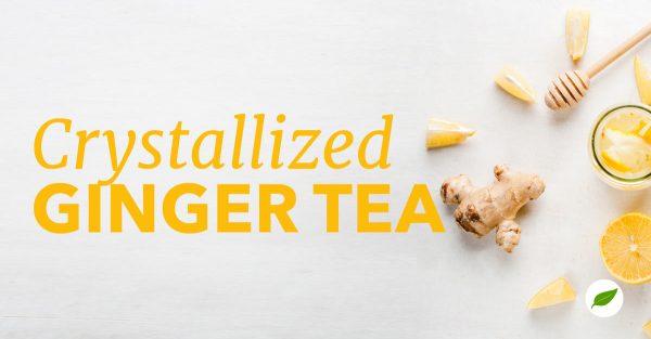 crystallized ginger tea