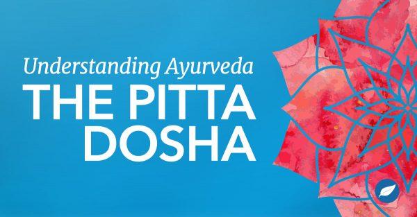 What-is-Pitta-Dosha-Ayurveda