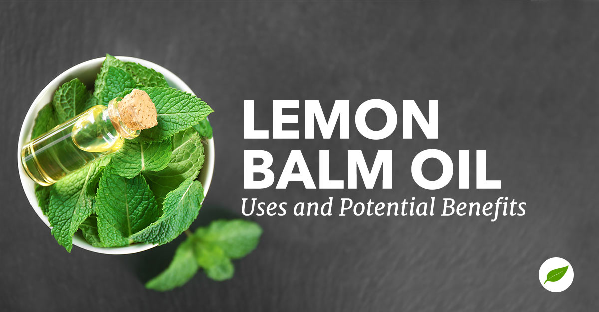 lemon-balm-oil-uses-benefits