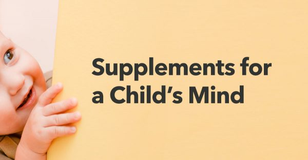Supplements-Support-Child-Brain-Development