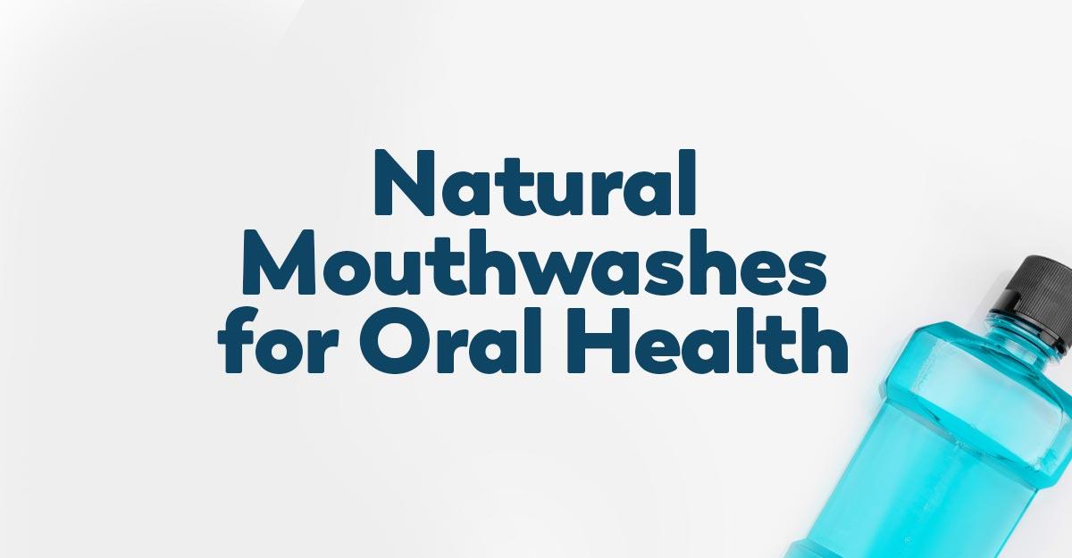 natural-mouthwash-for-oral-health