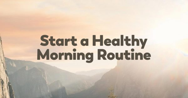 learn-how-start-healthy-morning-routine-