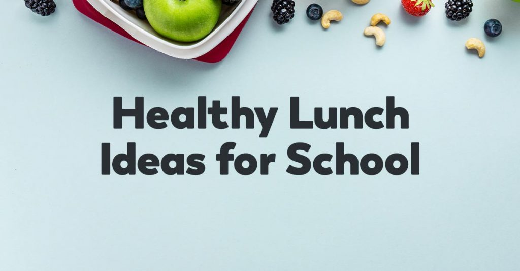lunch-ideas-for-school