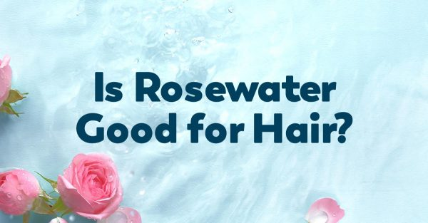rosewater-for-hair-benefits