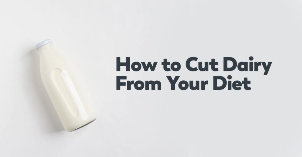 cut-dairy-from-diet