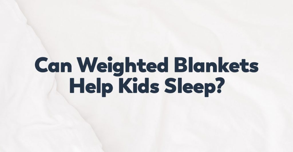 weighted-blankets-for-kids