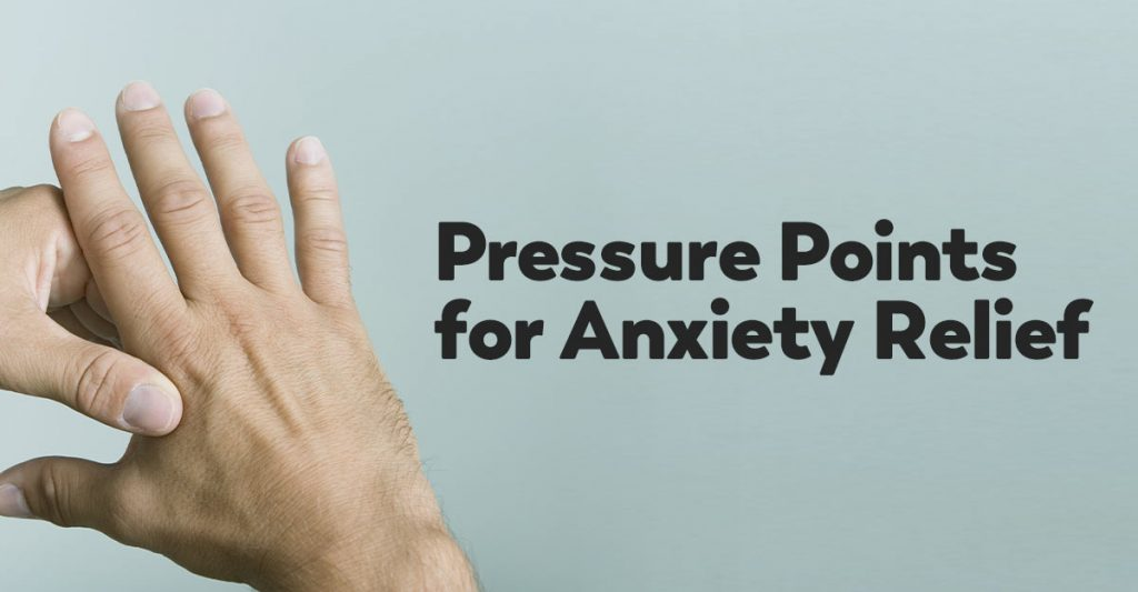 pressure-points-anxiety
