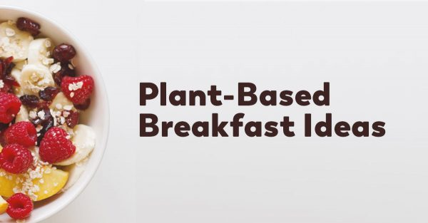 plant-based-breakfast-ideas