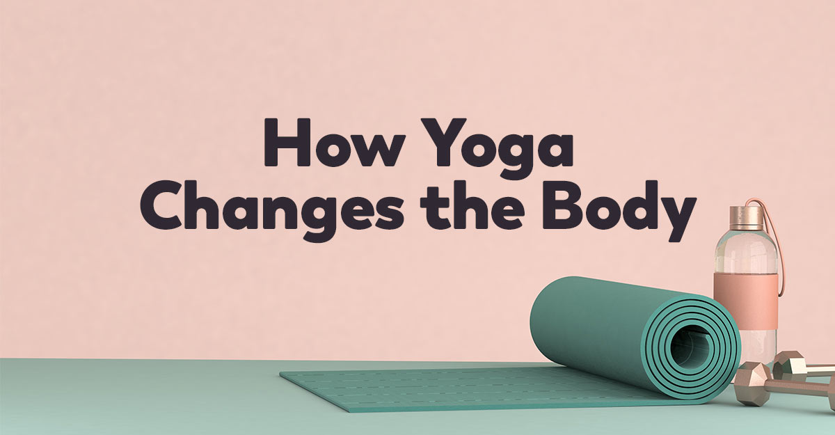yoga-changes-body
