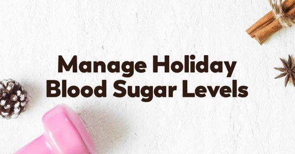 control-holiday-blood-sugar