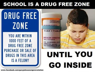 Drug free zone_Gary Johnson Sign Revolution