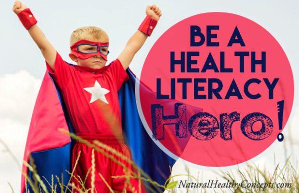 Be a health literacy hero