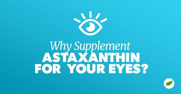astaxanthin for eyes