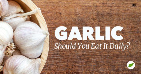 eating garlic daily