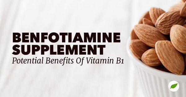 Benfotiamine-Supplement-Vitamin-B1-Benefit