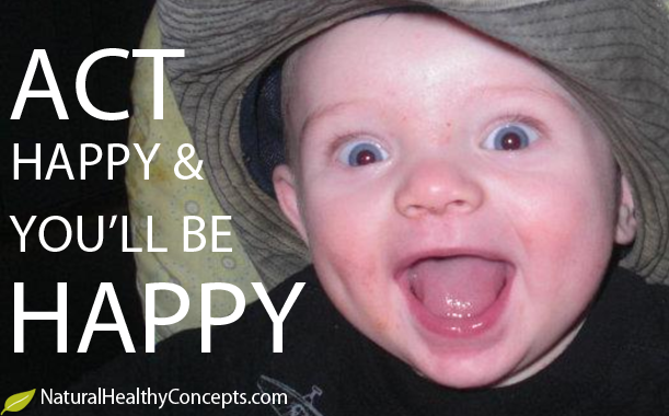 Act Happy & You'll Be Happy!