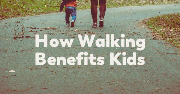 walking-beneits-for-kids