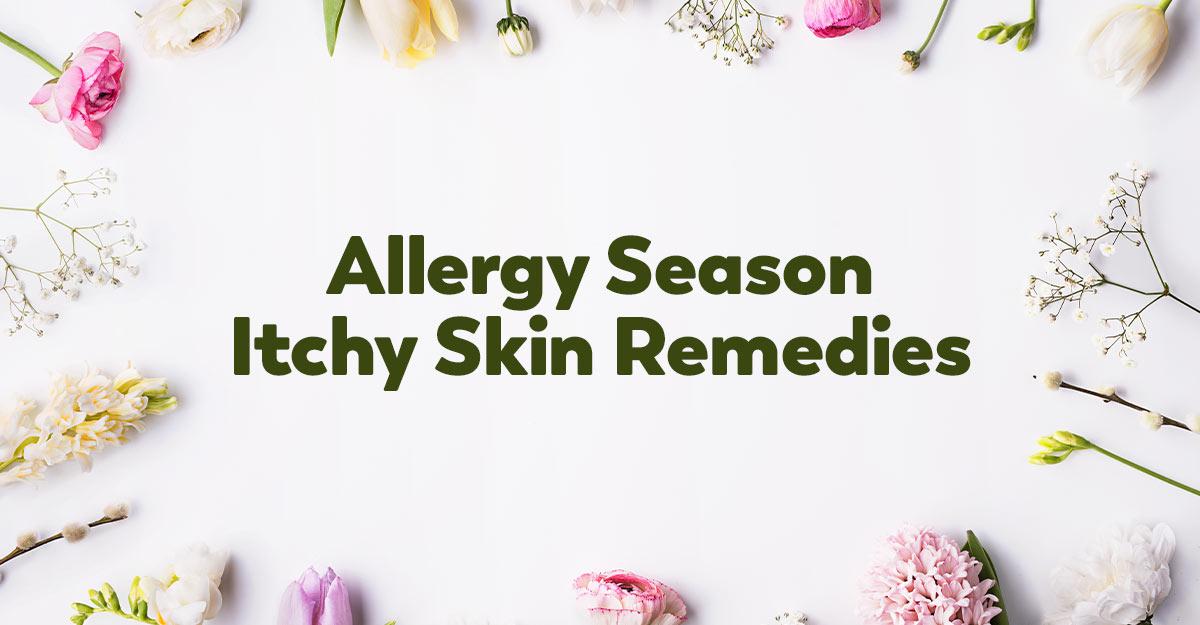 itchy-skin-remedies-seasonal-allergies