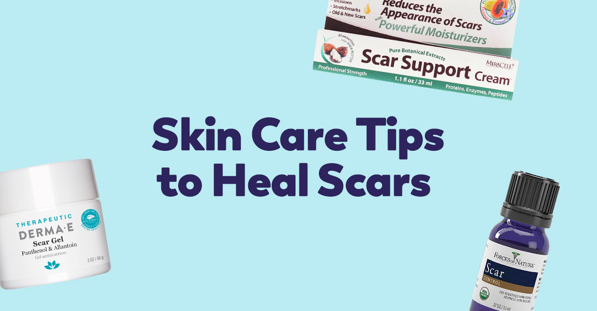skin care tips to heal scars