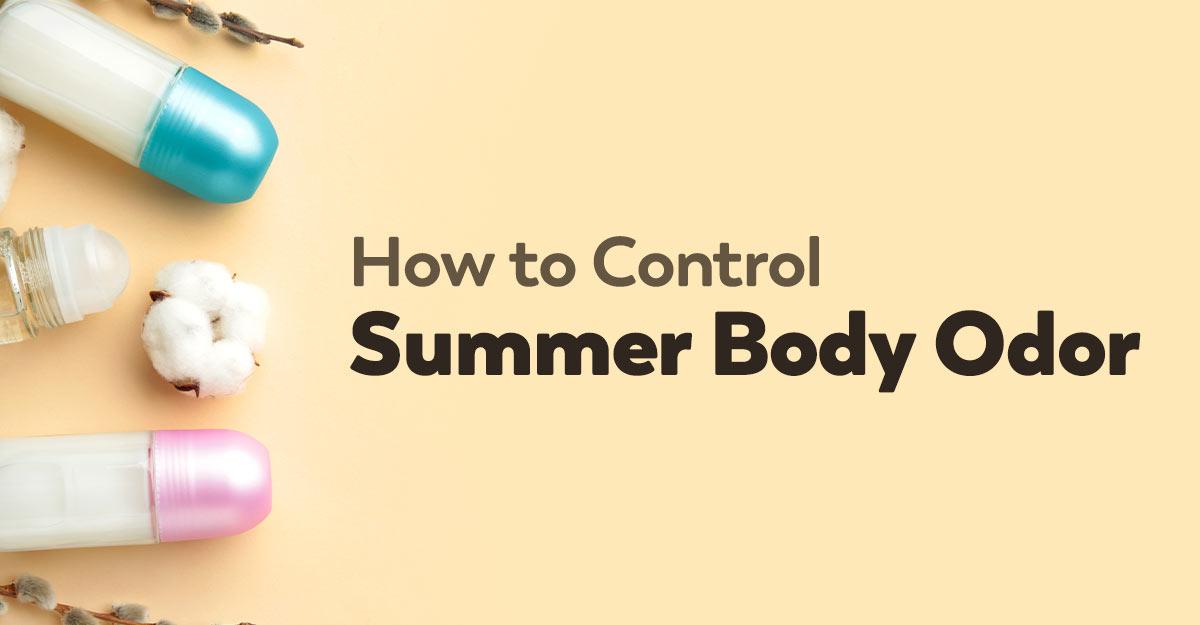 better-manage-summer-body-odor